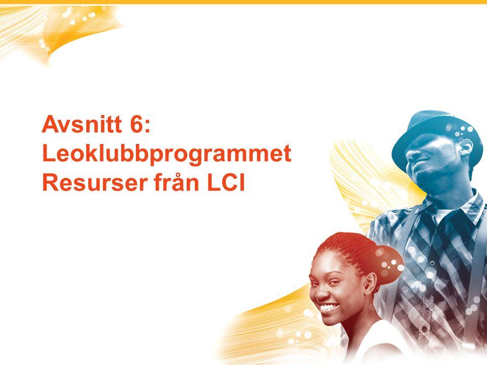 Avsnitt 6: Leoklubbprogrammet Resurser från LCI