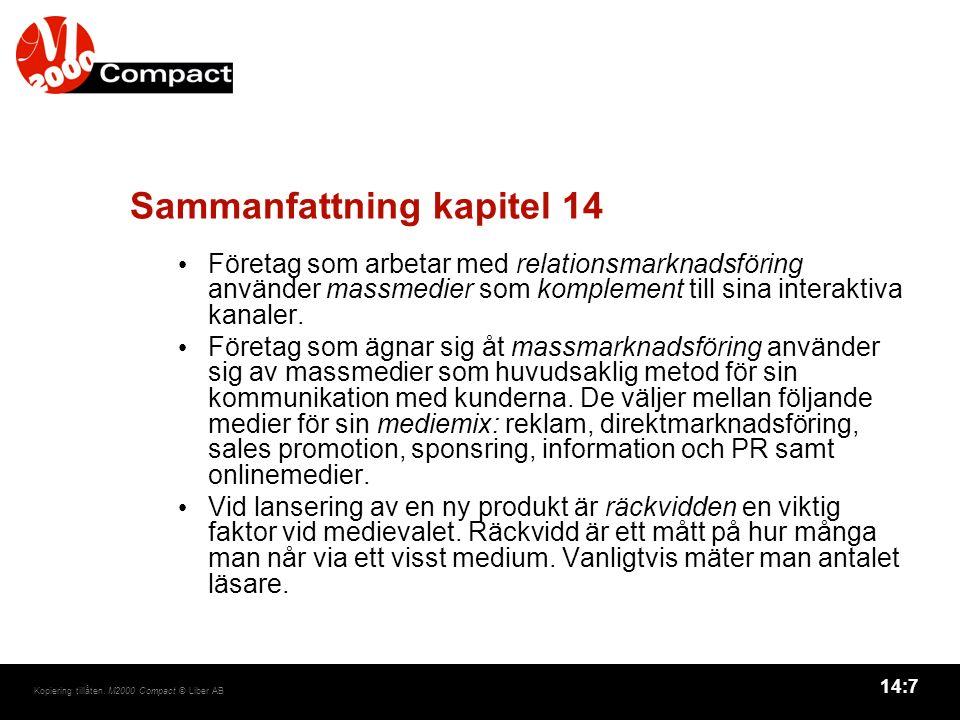 14:8 Kopiering tillåten.M2000 Compact © Liber AB Sammanfattning kapitel 14, forts.