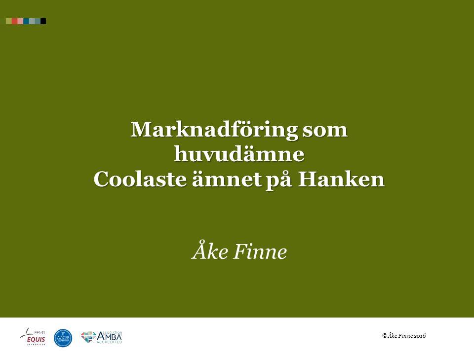 Marknadföring som huvudämne Coolaste ämnet på Hanken Åke Finne © Åke Finne 2016