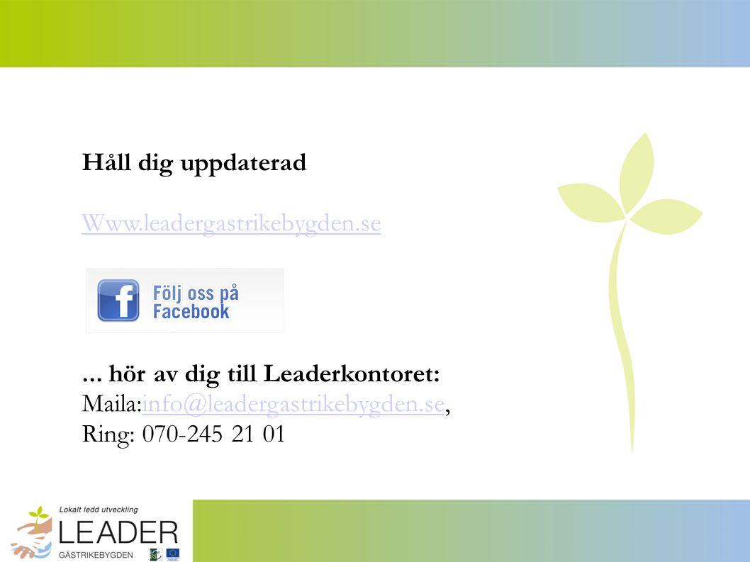 Håll dig uppdaterad Www.leadergastrikebygden.se...