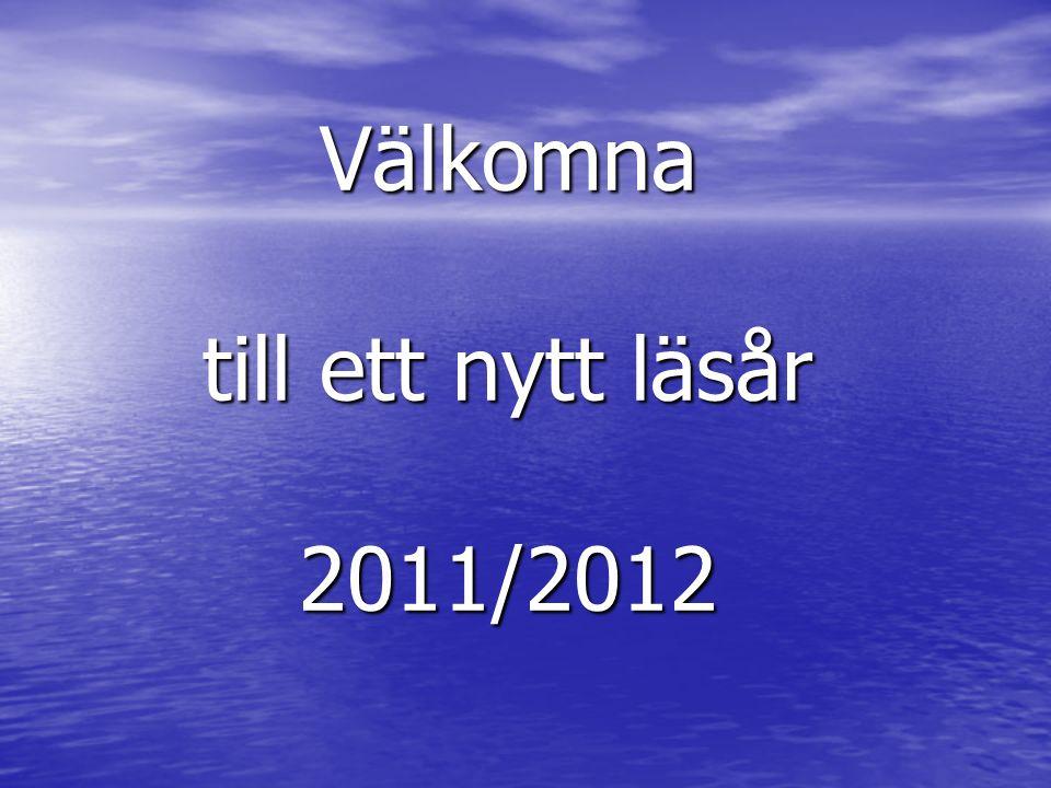 Välkomna till ett nytt läsår 2011/2012