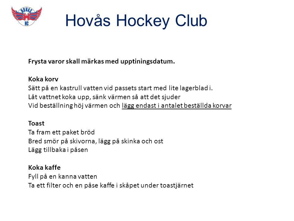 Hovås Hockey Club Frysta varor skall märkas med upptiningsdatum.
