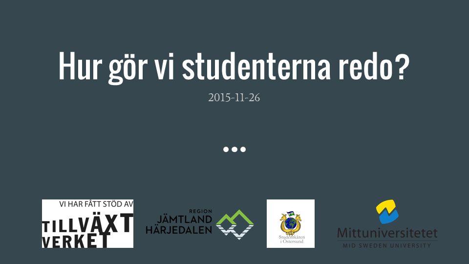 Hur gör vi studenterna redo? 2015-11-26