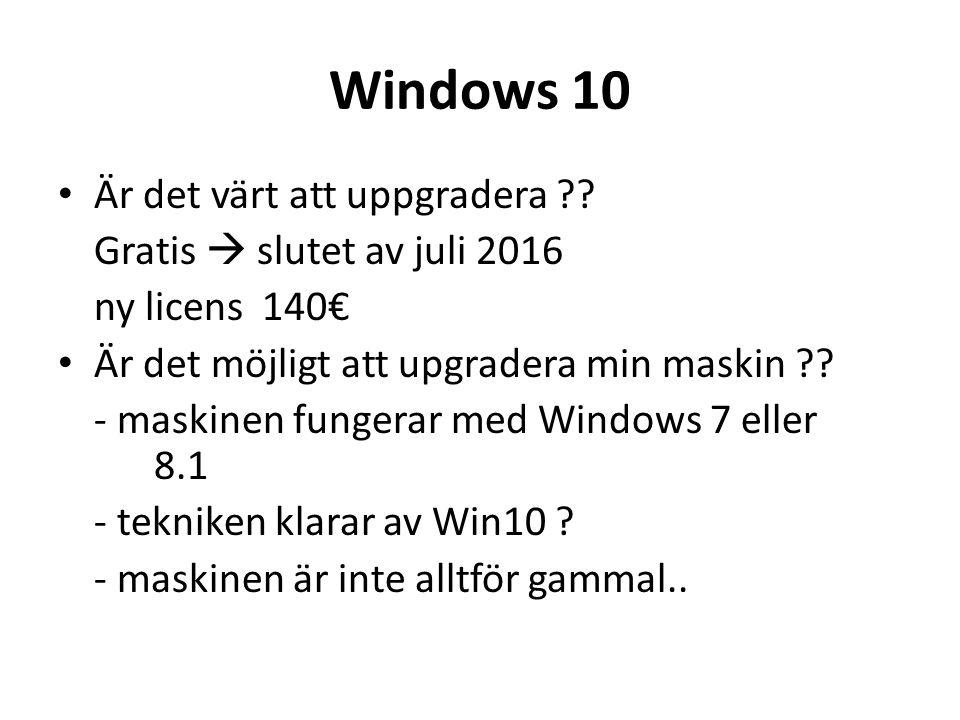 Windows 10 Är det värt att uppgradera .