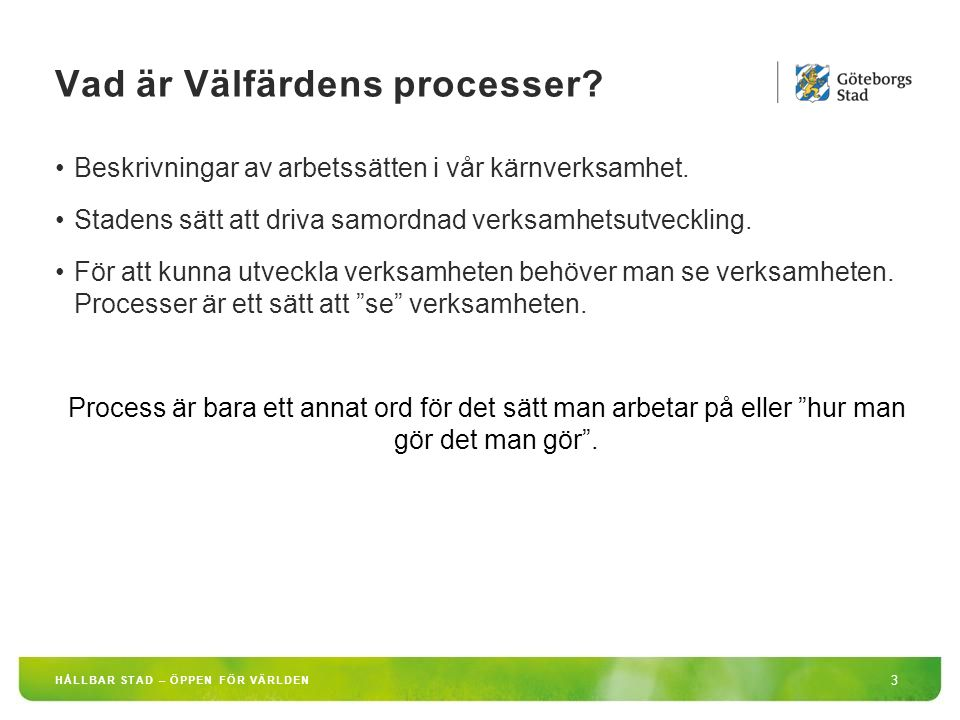 Vad är Välfärdens processer.