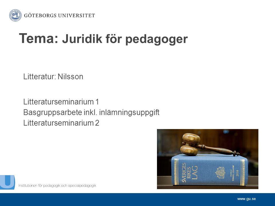 www.gu.se Litteratur: Nilsson Litteraturseminarium 1 Basgruppsarbete inkl.