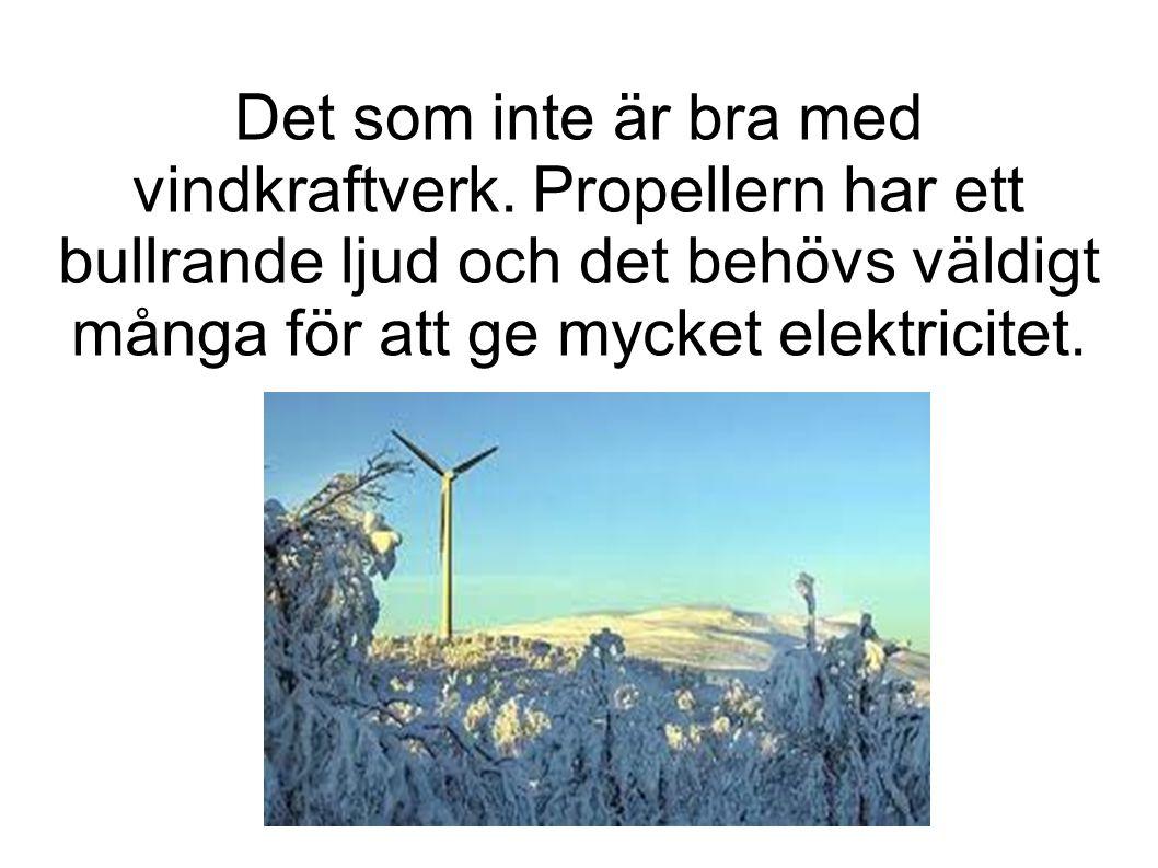 Det som inte är bra med vindkraftverk.