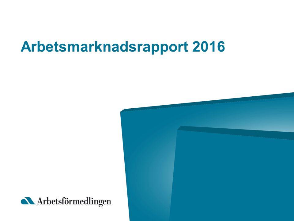 Arbetsmarknadsrapport 2016