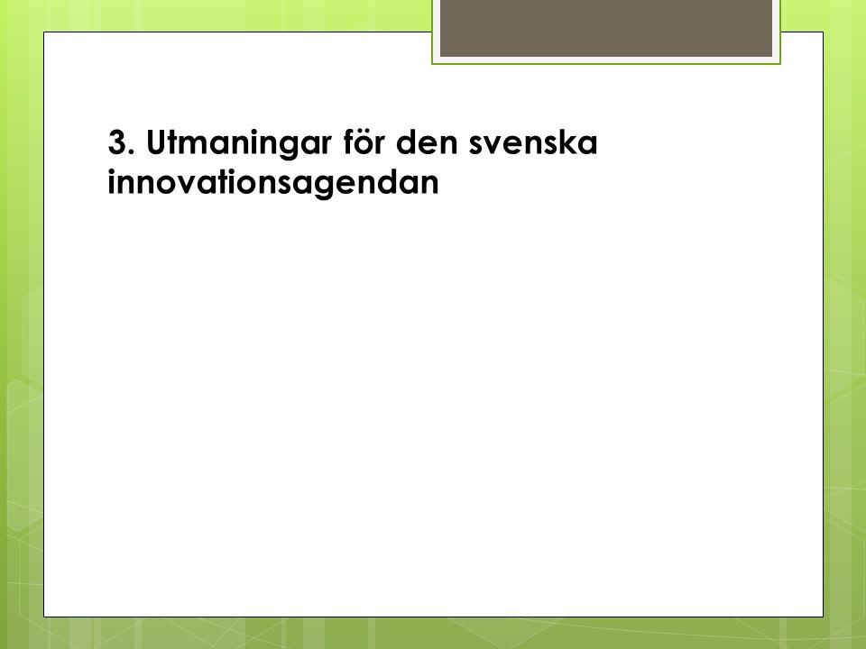 3. Utmaningar för den svenska innovationsagendan