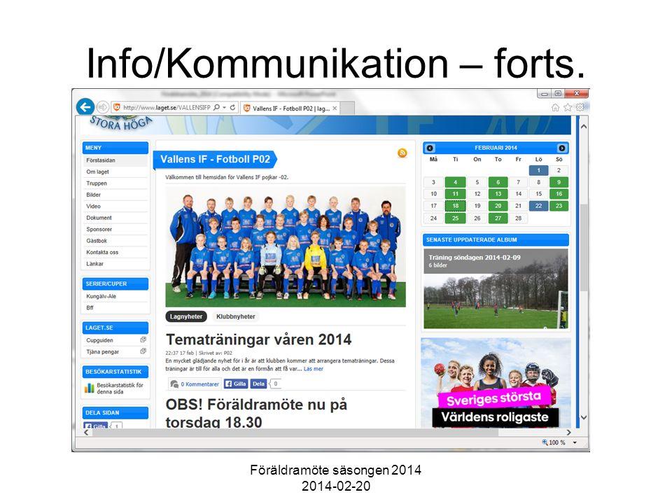 Föräldramöte säsongen 2014 2014-02-20 Info/Kommunikation – forts.