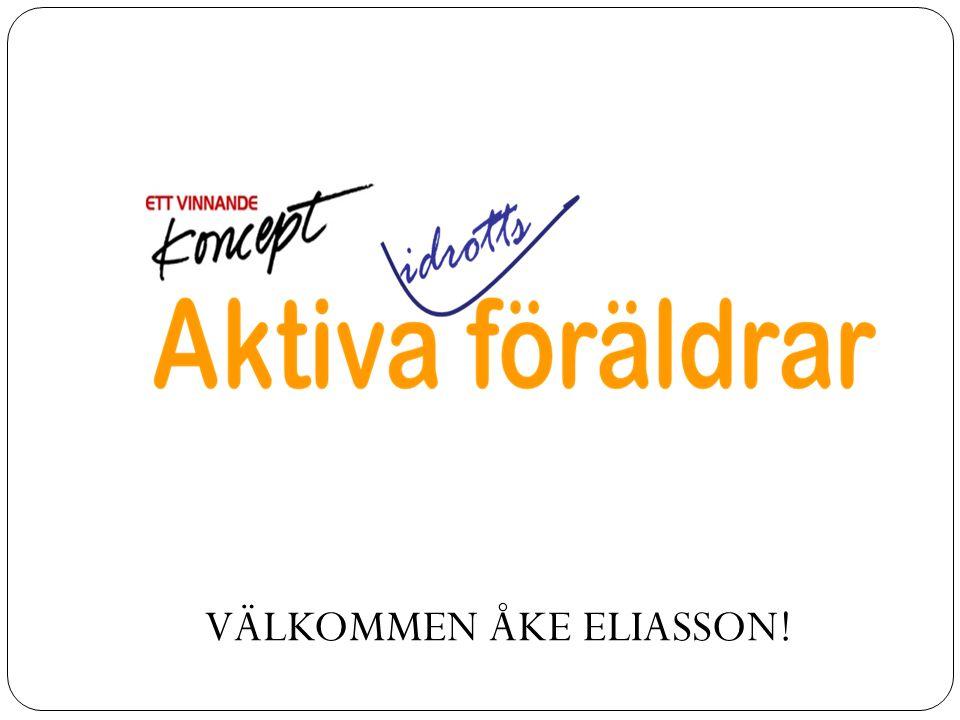 VÄLKOMMEN ÅKE ELIASSON!