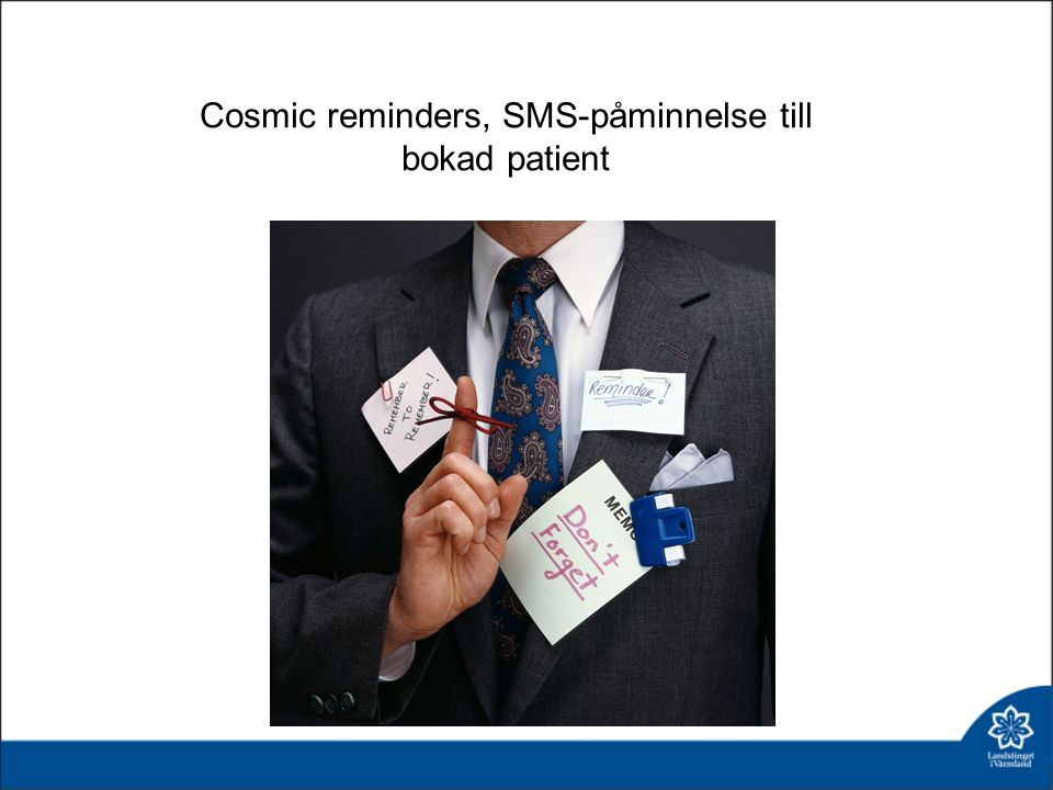 Cosmic reminders, SMS-påminnelse till bokad patient