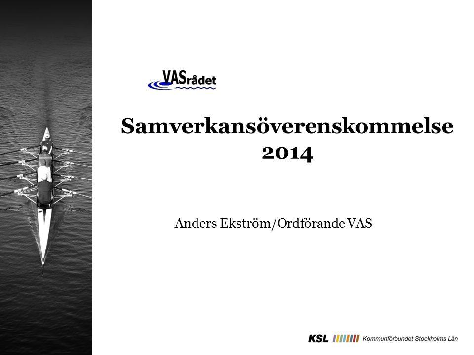 Samverkansöverenskommelse 2014 Anders Ekström/Ordförande VAS