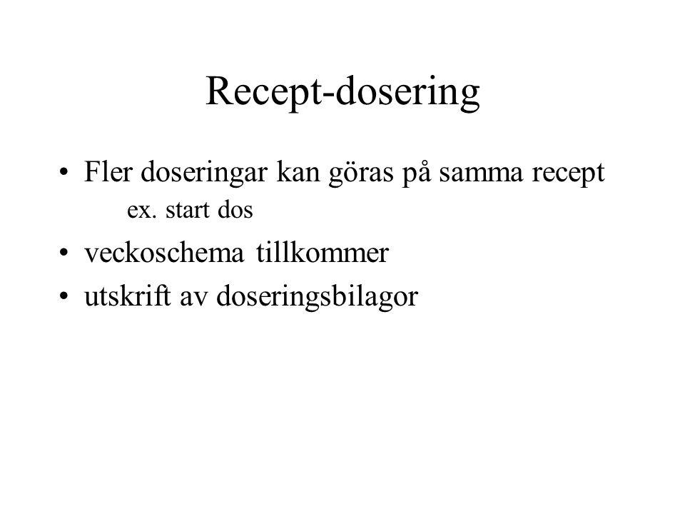 Recept-dosering Recept-ordinationsmallar ROS-provbunden ROS-konsultationsremiss Kassa-frikort/avgifter-reducering Messenger Allmänt