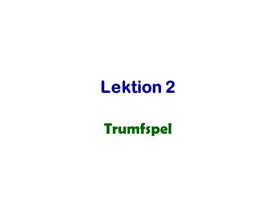 Lektion 2 Trumfspel