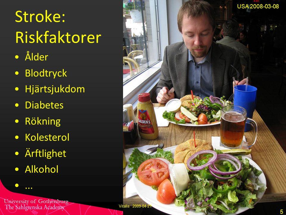University of Gothenburg martin.rydmark@mednet.gu.se www.mednet.gu.semartin.rydmark@mednet.gu.sewww.mednet.gu.se Stroke: Riskfaktorer Ålder Blodtryck Hjärtsjukdom Diabetes Rökning Kolesterol Ärftlighet Alkohol...