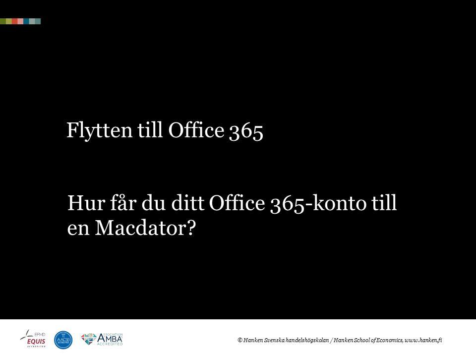 Flytten till Office 365 Hur får du ditt Office 365-konto till en Macdator.