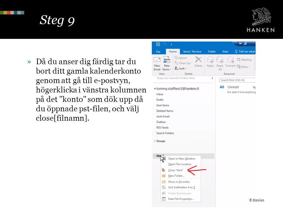 Steg 9 »Då du anser dig färdig tar du bort ditt gamla kalenderkonto genom att gå till e-postvyn, högerklicka i vänstra kolumnen på det konto som dök upp då du öppnade pst-filen, och välj close[filnamn].