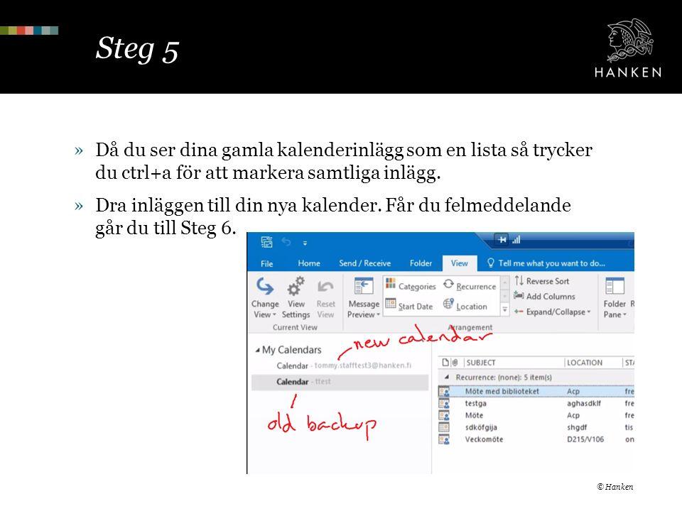 Steg 5 »Då du ser dina gamla kalenderinlägg som en lista så trycker du ctrl+a för att markera samtliga inlägg.