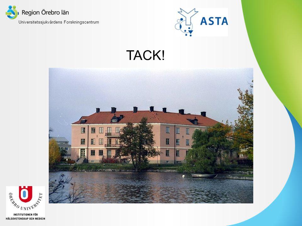 TACK! Universitetssjukvårdens Forskningscentrum