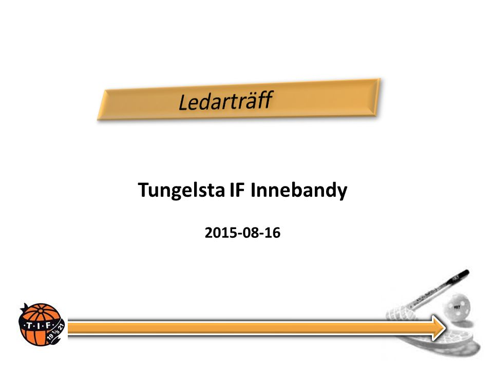 Tungelsta IF Innebandy 2015-08-16