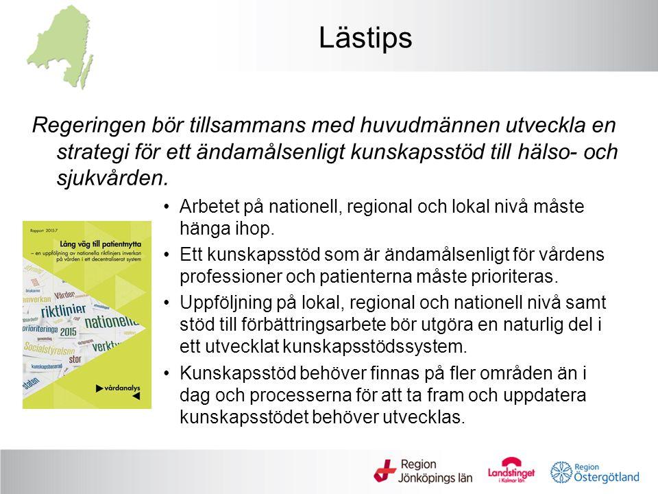 Lästips Regeringen bör tillsammans med huvudmännen utveckla en strategi för ett ändamålsenligt kunskapsstöd till hälso- och sjukvården.
