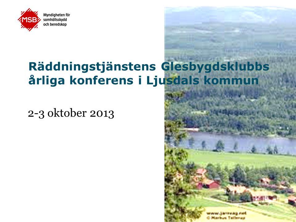 Räddningstjänstens Glesbygdsklubbs årliga konferens i Ljusdals kommun 2-3 oktober 2013