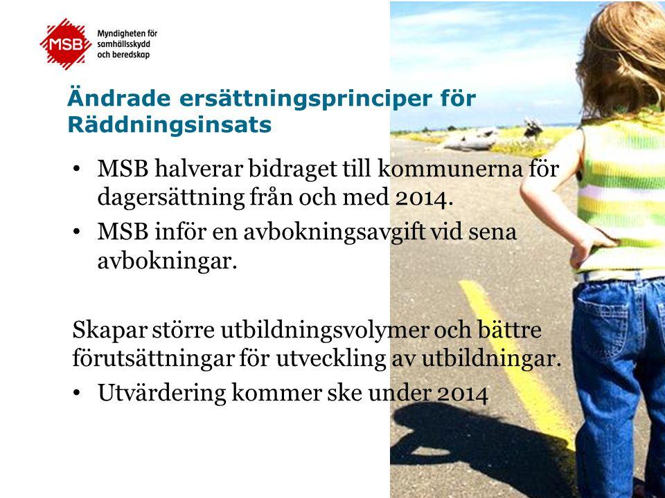 Ändrade ersättningsprinciper för Räddningsinsats MSB halverar bidraget till kommunerna för dagersättning från och med 2014.