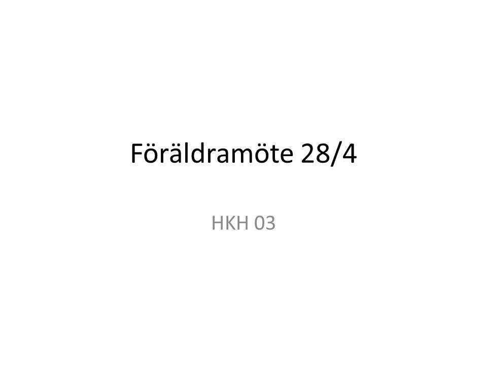 Föräldramöte 28/4 HKH 03