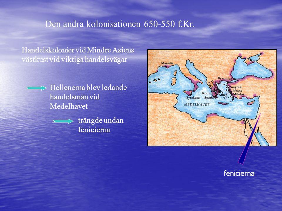 Den andra kolonisationen 650-550 f.Kr.