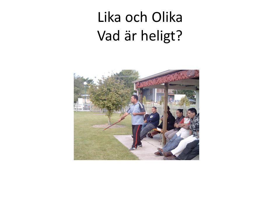 Lika och Olika Vad är heligt?