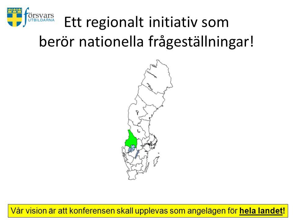 Ett regionalt initiativ som berör nationella frågeställningar.
