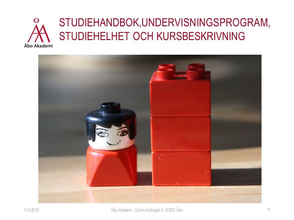 STUDIEHANDBOK,UNDERVISNINGSPROGRAM, STUDIEHELHET OCH KURSBESKRIVNING 11.9.2015Åbo Akademi - Domkyrkotorget 3 - 20500 Åbo 11