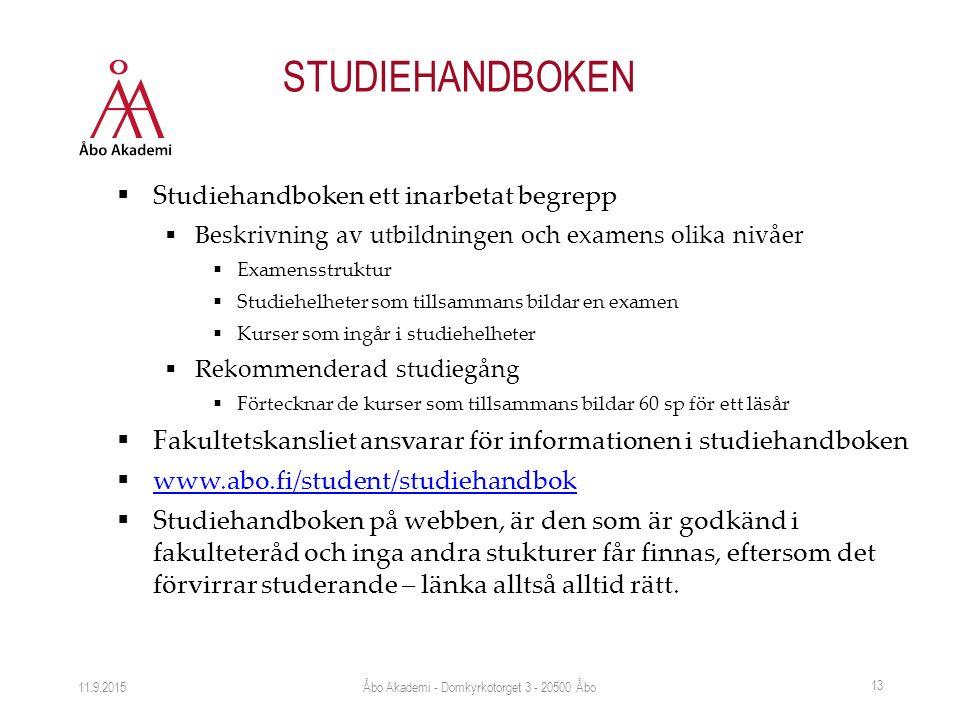 STUDIEHANDBOKEN  Studiehandboken ett inarbetat begrepp  Beskrivning av utbildningen och examens olika nivåer  Examensstruktur  Studiehelheter som