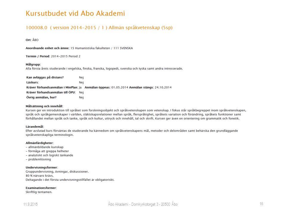 11.9.2015Åbo Akademi - Domkyrkotorget 3 - 20500 Åbo 16