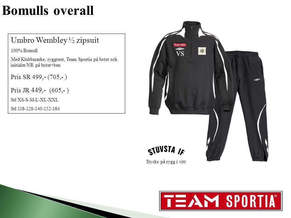 Bomulls overall Umbro Wembley ½ zipsuit 100% Bomull Med Klubbmärke, ryggtext, Team Sportia på bröst och initialer/NR på bröst+ben Pris SR 499,- (705,- ) Pris JR 449,- (605,- ) Stl XS-S-M-L-XL-XXL Stl 116-128-140-152-164 vs Trycks på rygg i vitt