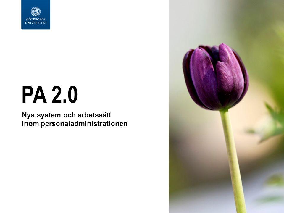 PA 2.0 Nya system och arbetssätt inom personaladministrationen