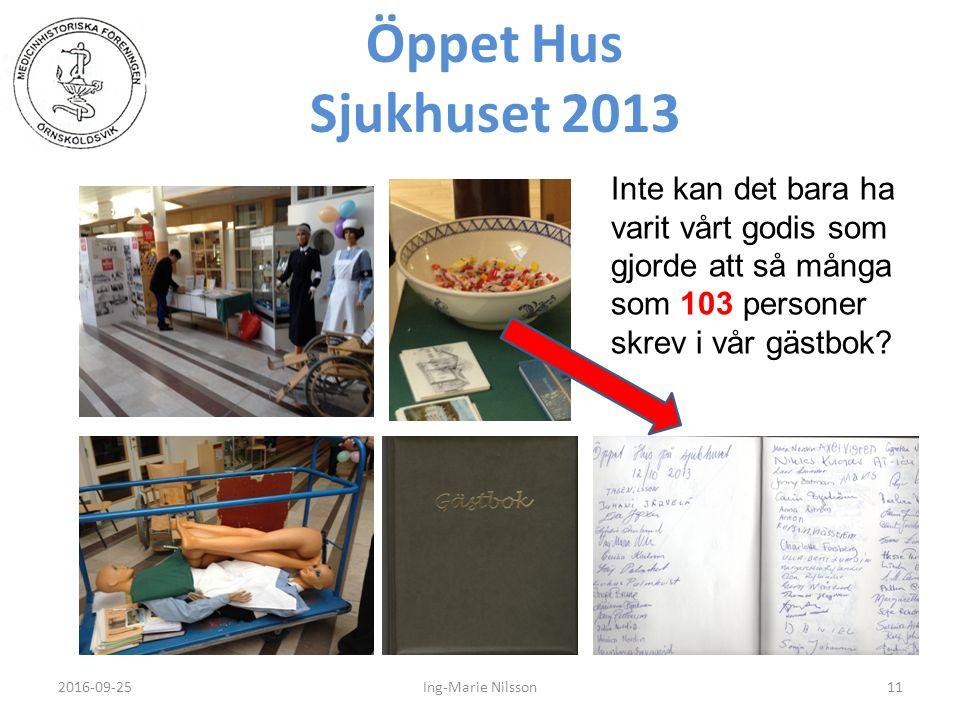 Öppet Hus Sjukhuset 2013 2016-09-2511Ing-Marie Nilsson Inte kan det bara ha varit vårt godis som gjorde att så många som 103 personer skrev i vår gästbok?
