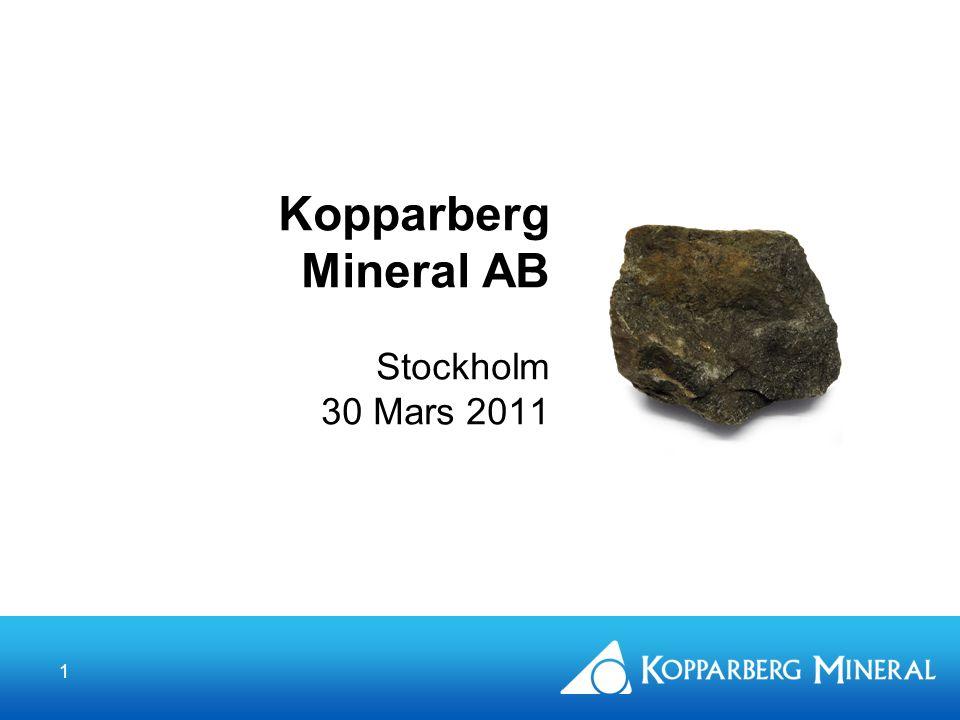 1 Kopparberg Mineral AB Stockholm 30 Mars 2011