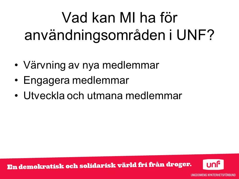 Vad kan MI ha för användningsområden i UNF.
