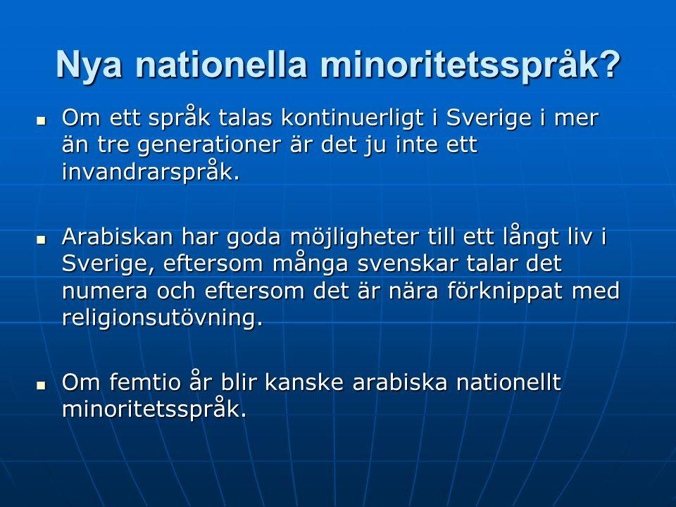 Nya nationella minoritetsspråk.