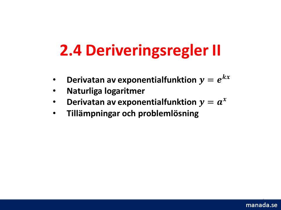 4 2.4 Deriveringsregler II