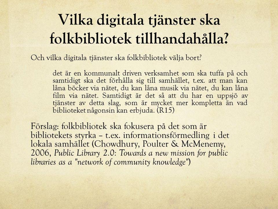 Vilka digitala tjänster ska folkbibliotek tillhandahålla.