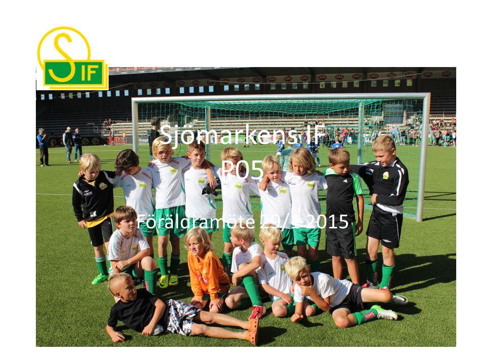 Sjömarkens IF P05 Föräldramöte 29/1 2015