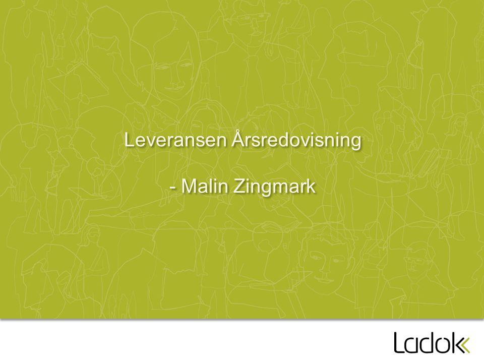 Leveransen Årsredovisning - Malin Zingmark