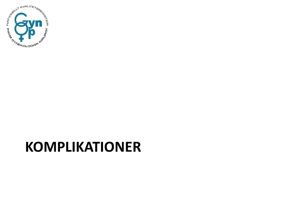 KOMPLIKATIONER