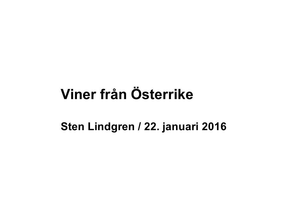 Viner från Österrike Sten Lindgren / 22. januari 2016