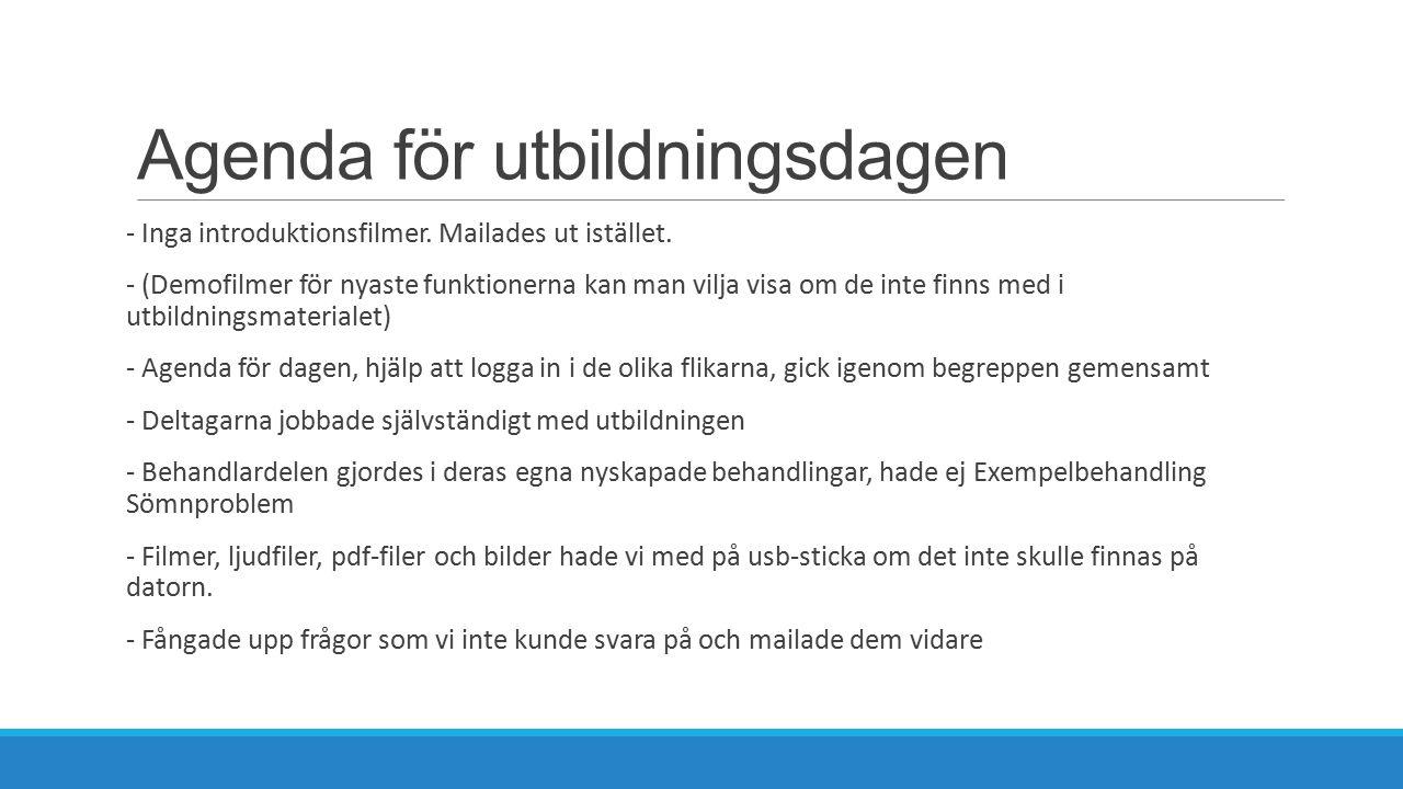 Agenda för utbildningsdagen - Inga introduktionsfilmer.