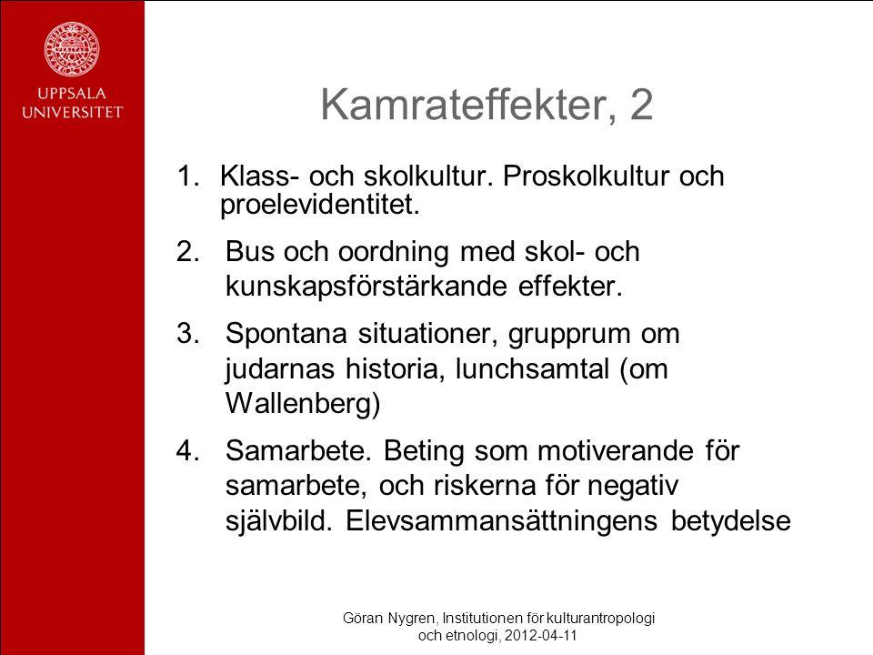 Kamrateffekter, 2 1.Klass- och skolkultur. Proskolkultur och proelevidentitet.