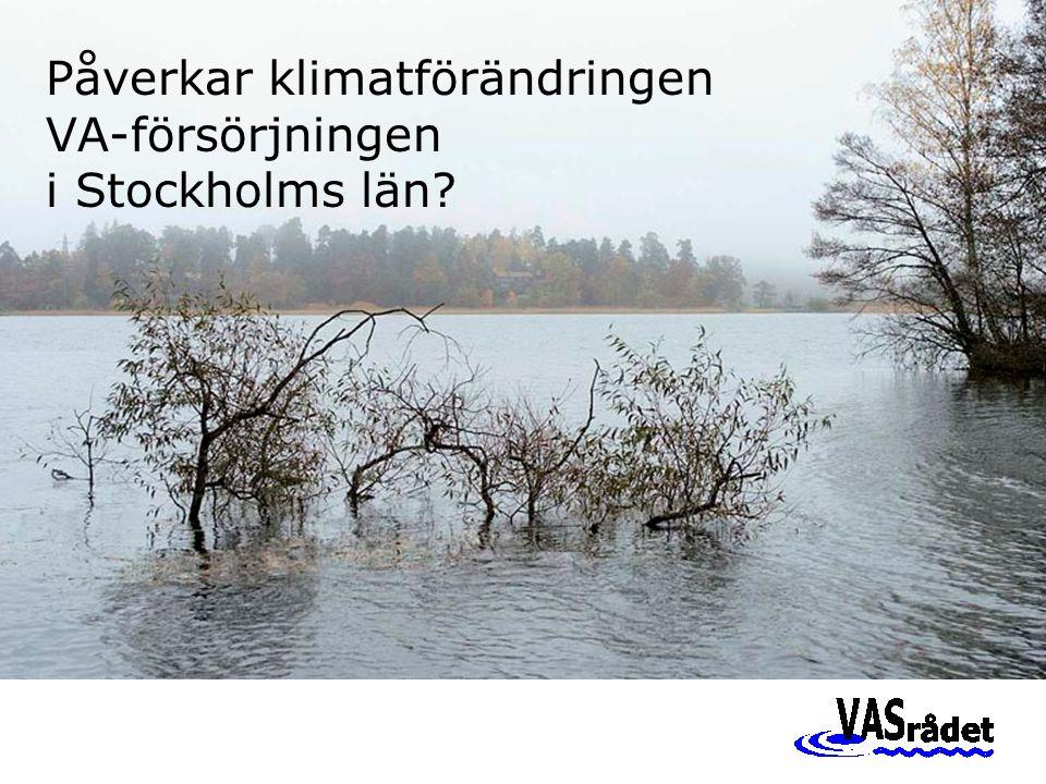 Påverkar klimatförändringen VA-försörjningen i Stockholms län